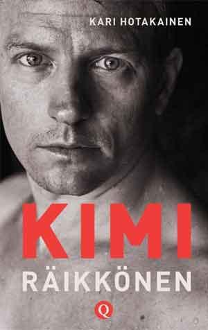 Kimi Räikkönen Biografie van Kari Hotakainen Recensie