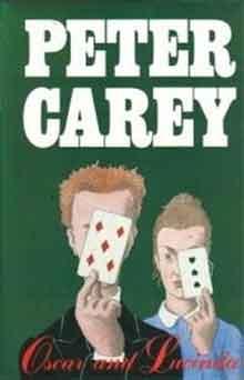 Peter Carey Oscar and Lucinda