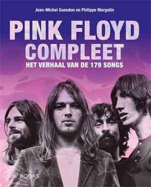 Pink Floyd Compleet Recensie Boek van Jean-Michael Guesdon en Philippe Margotin