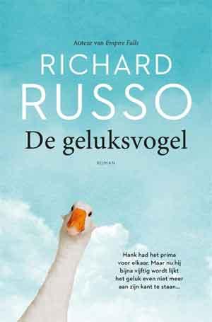 Richard Russo De geluksvogel Recensie