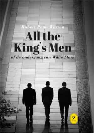 Robert Penn Warren All the King's Men of De ondergang van Willie Stark Beste Boeken uit 1946