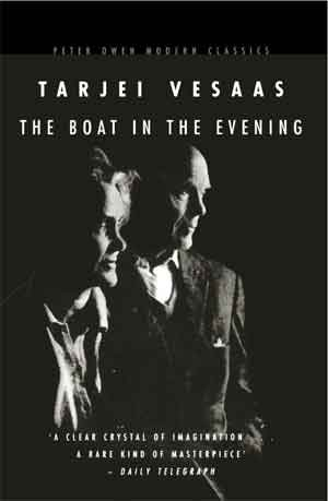 Tarjei vesaas The Boat in the Evening