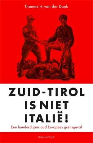 Thomas H. von der Dunk Zuid-Tirol is niet Italië