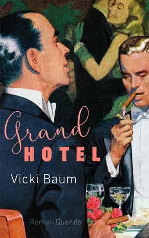 Vicki Baum Grand Hotel Recensie Roman uit 1929