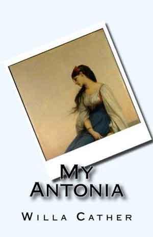 Willa Cather My Antonia Amerikaanse roman uit 1918
