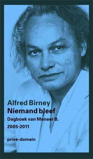 Alfred Birney Niemand bleef Recensie Dagboek van Meneer B
