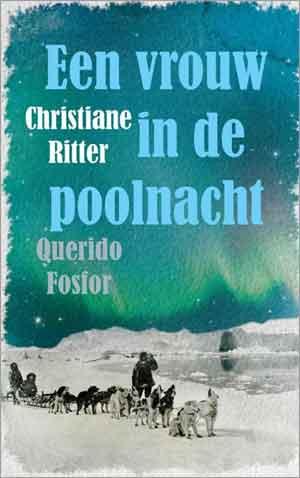 Christiane Ritter Een vrouw in de poolnacht Recensie