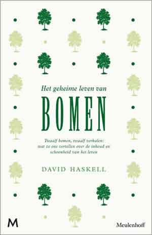 David Haskell Het geheime leven van bomen Recensie
