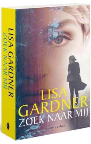 Lisa Gardner Zoek naar mij