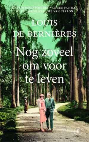 Louis de Bernières Nog zoveel om voor te leven Recensie