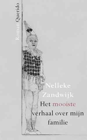 Nelleke Zandwijk Het mooiste verhaal over mijn familie Recensie