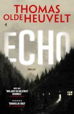 Thomas Olde Heuvelt Echo Recensie