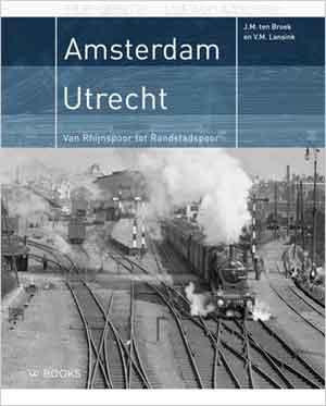 Amsterdam Utrecht Van Rhijnspoor tot Randstadspoor Recensie