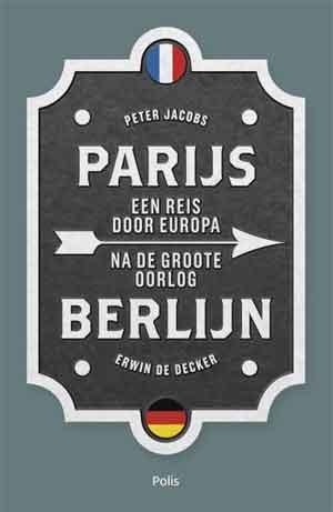 Peter Jacobs Erwin De Decker Parijs Berlijn Recensie