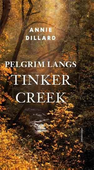 Annie Dillard Pelgrim langs Tinker Creek Recensie