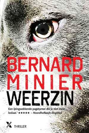 Bernard Minier Weerzin Recensie