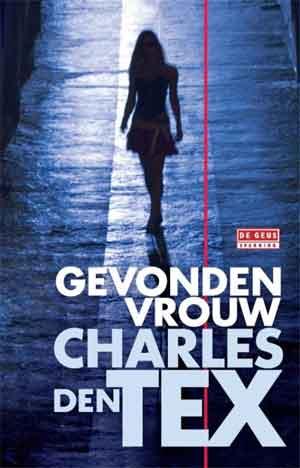 Charles den Tex Gevonden vrouw Recensie