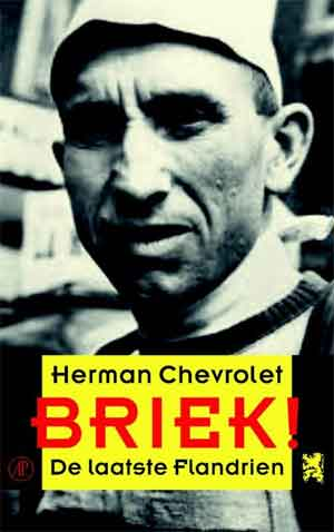 Herman Chevrolet Briek Recensie Briek Schotte Biografie