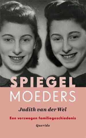 Judith van der Wel Spiegelmoeders Recensie