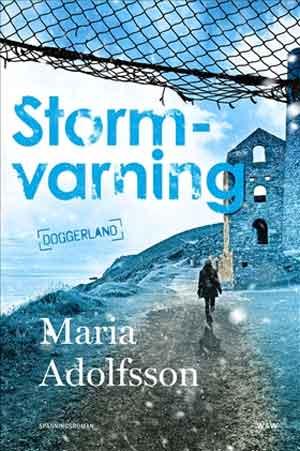 Maria Adolfsson Stormvarning