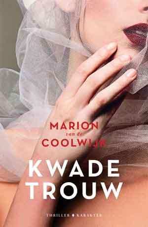 Marion van de Coolwijk Kwade trouw Recensie