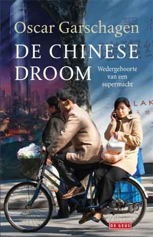 Oscar Garschagen De Chinese droom Recensie Boek over China