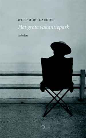 Willem du Gardijn Mijn grote vakantiepark Recensie