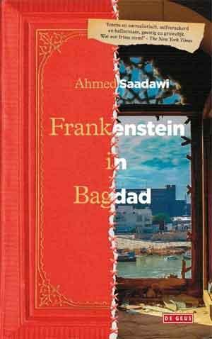 Ahmed Saadawi Frankenstein in Bagdad Recensie