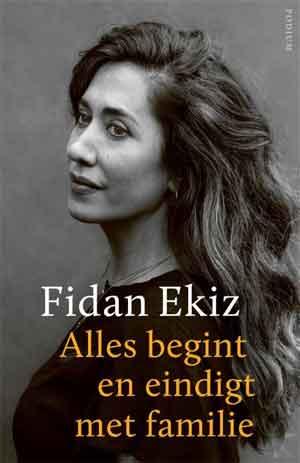 Fidan Ekiz Alles begint en eindigt met familie Recensie