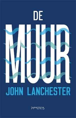 John Lanchester De Muur Recensie