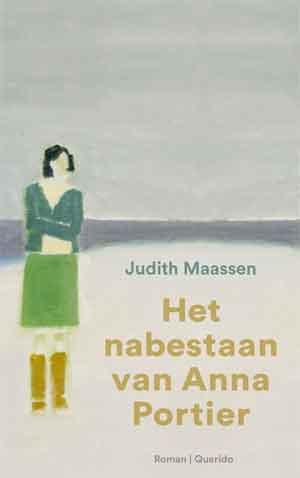 Judith Maassen Het nabestaan van Anna Portier Recensie