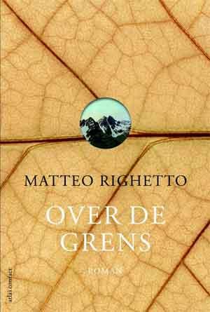 Matteo Righetto Over de grens Recensie