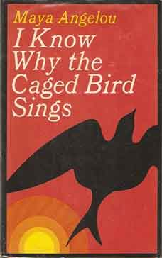 Maya Angelou I Know Why the Caged Bird Sings Boek uit 1969