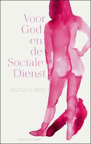 Nicolien Mizee Voor God en de Sociale Dienst Recensie