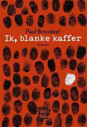 Paul Brondeel Ik blanke kaffer Recensie