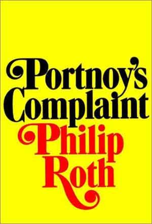 Philip Roth Portnoy's Complaint - Roman uit 1969