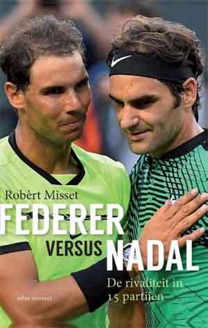 Robèrt Misset Federer versus Nadal Recensie