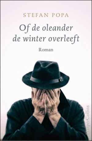 Stefan Popa Of de oleander de winter overleeft Recensie