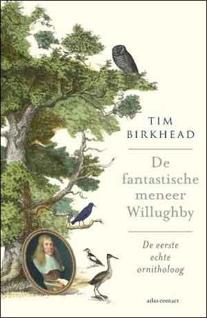 Tim Birkhead De fantastische meneer Willughby Recensie