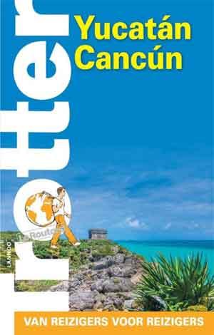 Trotter Yucatán Cancún Reisgids