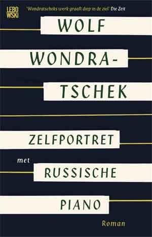 Wolf Wondratschek Zelfportret met Russische piano Recensie