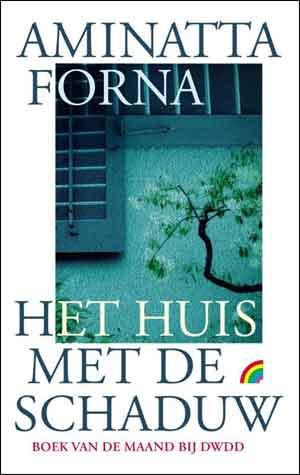 Aminatta Forna Het huis met de schaduw - Rainbow Pocket 1312