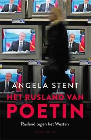 Angela Stent Het Rusland van Poetin Recensie en Informatie