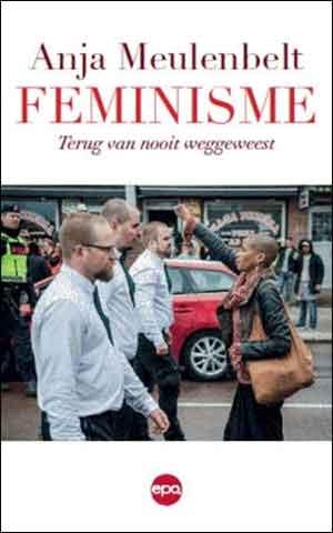 Anja Meulenbelt Feminisme Terug van nooit weggeweest