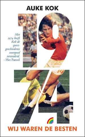 Auke Kok 1974 Wij waren de besten Rainbow Pocket 1331