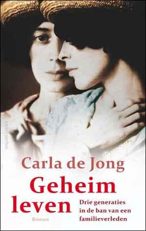 Carla de Jong Geheim leven Recensie en Informatie
