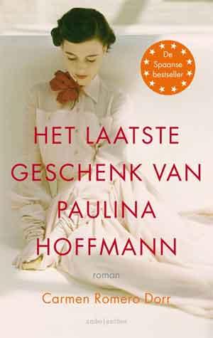 Carmen Romero Dorr Het laatste geschenk van Paulina Hoffmann Recensie