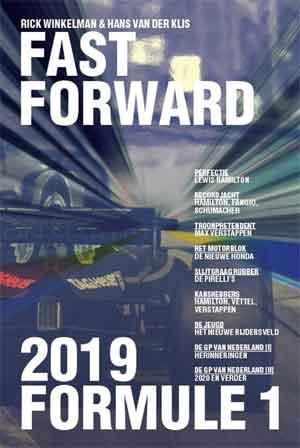 Fast Forward Formule 1 2019 Boek vanRick Winkelmanen Hans van der Klis recensie en informatie