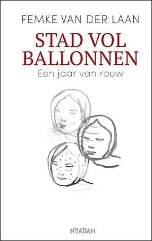 Femke van der Laan Stad vol ballonnen Recensie en Informatie
