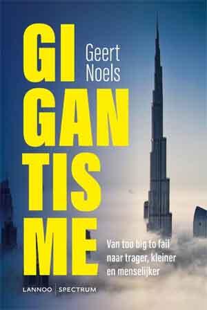 Geert Noels Gigantisme Recensie en Informatie